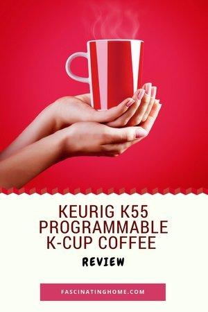 read myKeurig K55 Programmable K-Cup Coffee Maker Review