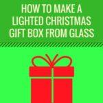 howtomakealightedchristmasgiftbox