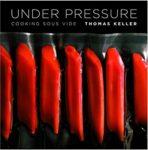 Under Pressure Cooking Sous Vide