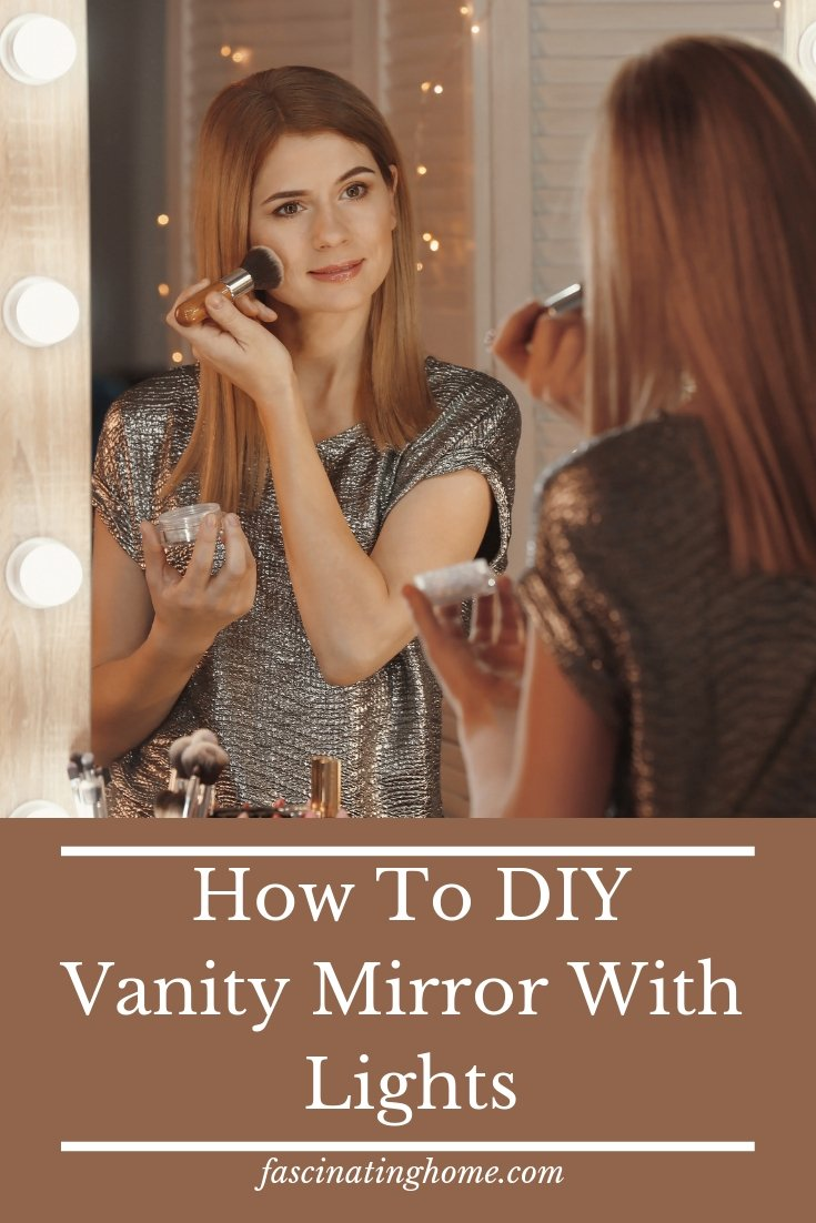 How To Make A DIY Vanity Mirror With Lights