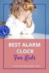 Best alarm clock for kids