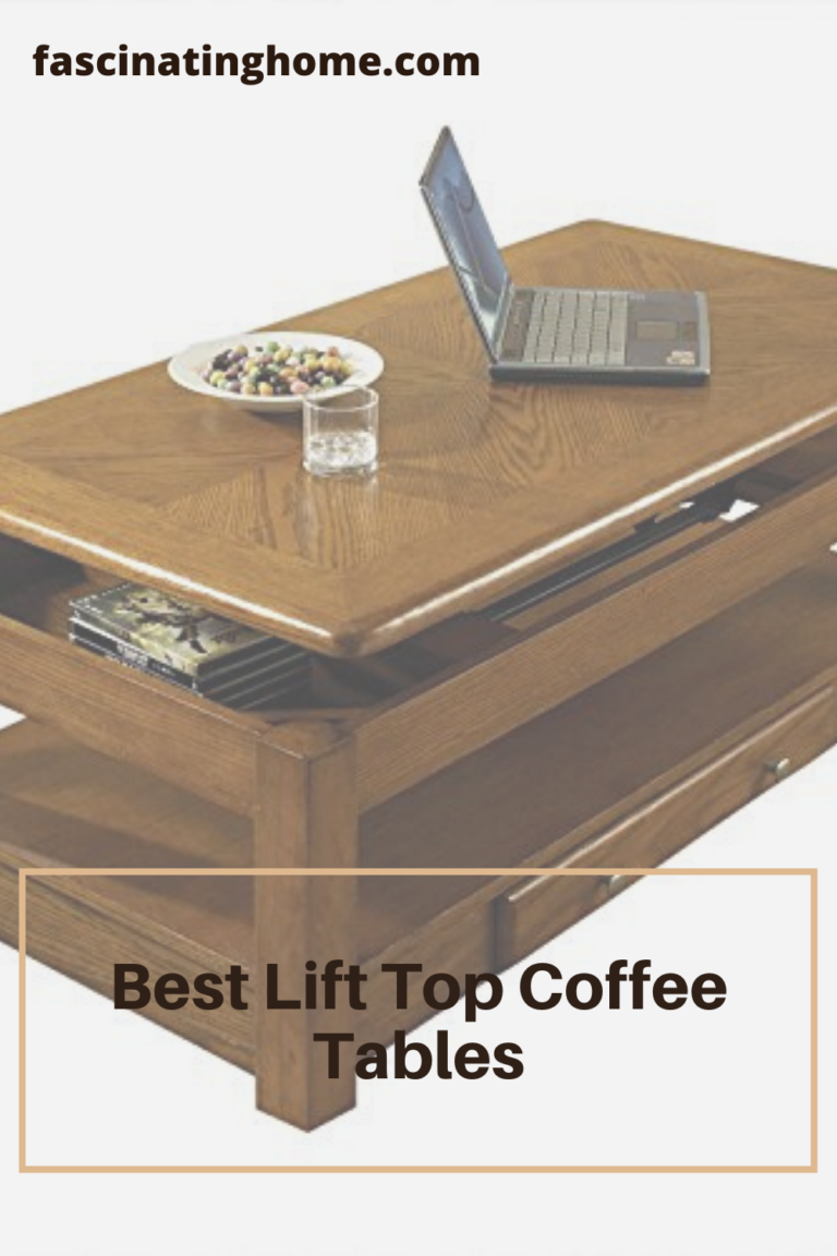 The Best Lift Top Coffee Table For All Tastes