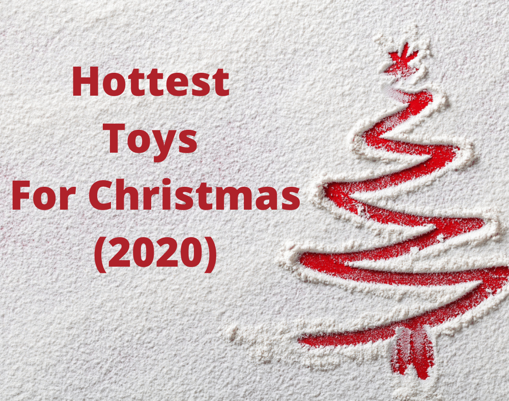 hottest toys for Christmas