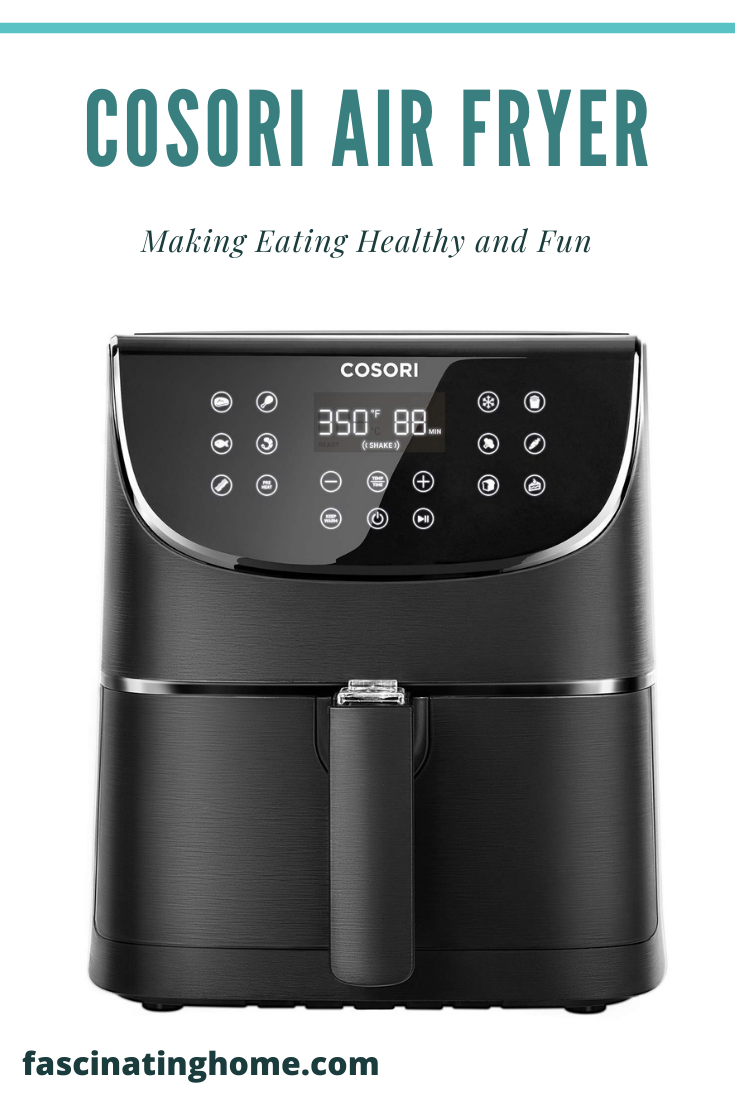 Cosori Air Fryer – For Eating Healthy and Fun (2020)